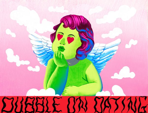 "A green-skinned Cupid with purple hair gazes off into the distance with his hand on his chin while clouds float around him. Underneath him, it says ""dubble on dating"" in a metal band font."