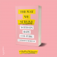 Front cover of The Way We Survive: Notes on Rape Culture on a pink background.