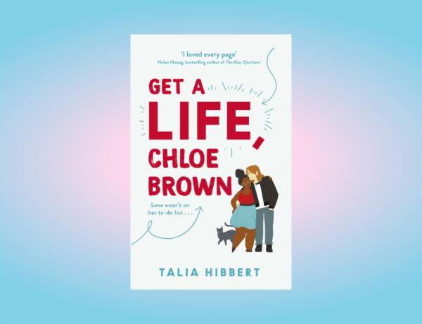 Front cover of 'Get a Life, Chloe Brown' on a blue and pink radial background.